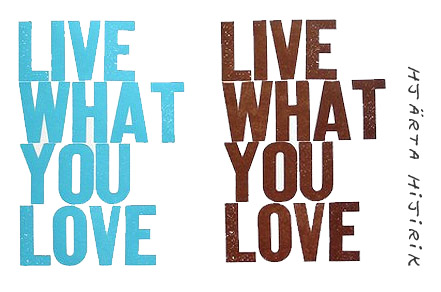 livewhatyoulovenya-copy.jpg