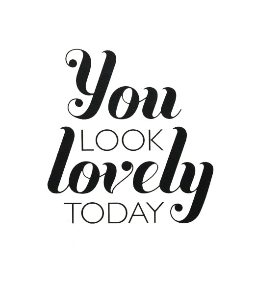 youlooklovelytoday-copy.jpg