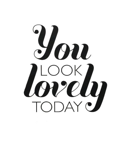 youlooklovelytoday-copy.jpg